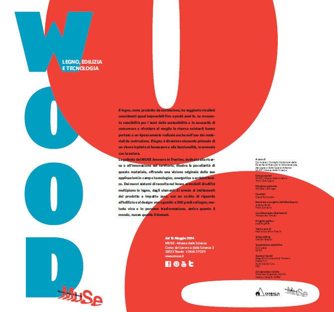 """""""Wood"""" - legno, edilizia e tecnologia: una mostra al MUSE di Trento"""
